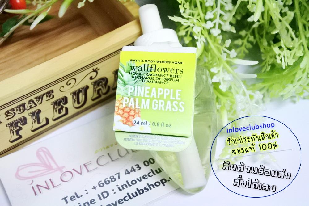 Bath & Body Works / Wallflowers Fragrance Refill 24 ml. (Pineapple Palm Grass)