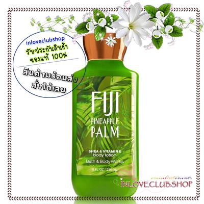 Bath & Body Works / Body Lotion 236 ml. (Fiji Pineapple Palm) *Limited Edition #AIR