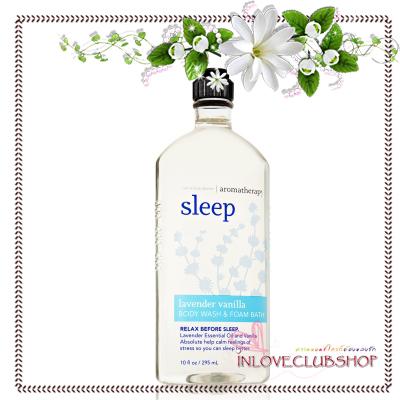 Bath & Body Works Aromatherapy / Body Wash & Foam Bath 295 ml. (Sleep - Lavender Vanilla)