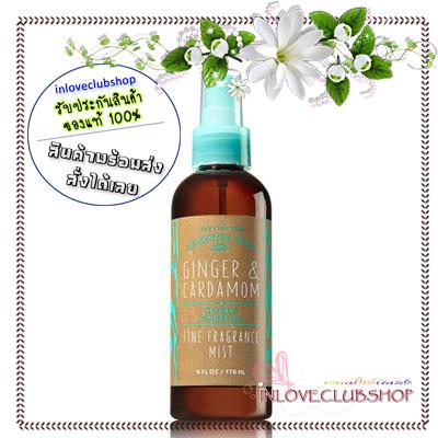 Bath & Body Works / Fine Fragrance Mist 176 ml. (Ginger & Cardamom) *Limited Edition #AIR
