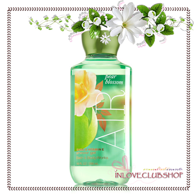 Bath & Body Works / Shower Gel 295 ml. (Pear Blossom Air) *Limited Edition