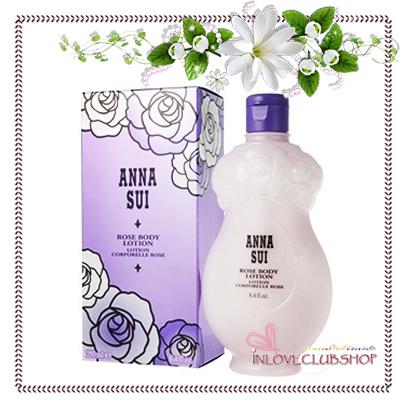 ANNA SUI / Rose Body Lotion 250 ml. (Lotion Corporelle Rose) *สินค้าขายดี