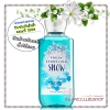 Bath & Body Works / Shower Gel 295 ml. (Fresh Sparkling Snow) *Limited Edition