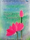 Snow in the Summer / Sayadaw U Jotika