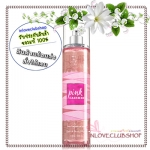 Bath & Body Works / Fragrance Mist 236 ml. (Pink Cashmere) *แนะนำ