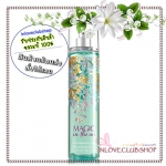 Bath & Body Works / Fragrance Mist 236 ml. (Magic In The Air) *แนะนำ