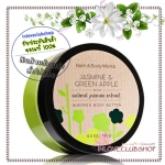 Bath & Body Works / Whipped Body Butter 185 g. (Jasmine & Green Apple) *Limited Edition