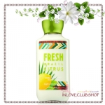 Bath & Body Works / Body Lotion 236 ml. (Fresh Brazil Citrus) *Limited Edition