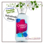 Bath & Body Works / Body Lotion 236 ml. (Carried Away) *Discontinued