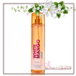 Bath & Body Works / Fragrance Mist 236 ml. (White Mango Chill) *Limited Edition / Last One