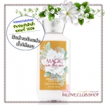 Bath & Body Works / Body Lotion 236 ml. (Magic In The Air)