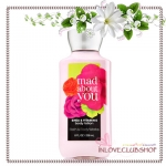Bath & Body Works / Body Lotion 236 ml. (Mad About You) *แนะนำ