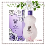 ANNA SUI / Rose Body Lotion 250 ml. (Lotion Corporelle Rose) *สินค้าขายดี