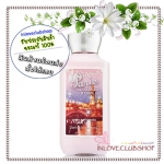 Bath & Body Works / Body Lotion 236 ml. (Paris - Pink Champagne & Tulips) *Limited Edition