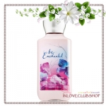 Bath & Body Works / Body Lotion 236 ml. (Be Enchanted)