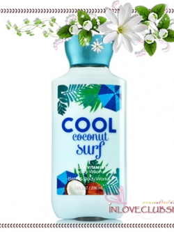 Bath & Body Works / Body Lotion 236 ml. (Cool Coconut Surf) *Limited Edition