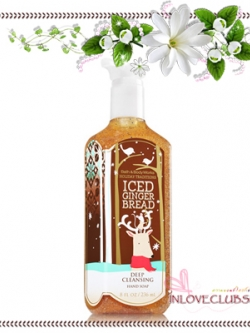 Bath & Body Works / Deep Cleansing Hand Soap 236 ml. (Iced Gingerbread)